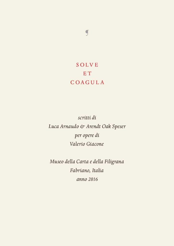 http://valeriogiacone.com/wp-content/uploads/2016/11/SOLVE-ET-COAGULA_booklet-page3-1-726x1024.jpg